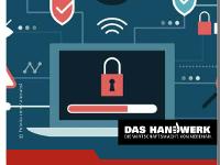 Cyber-Sicherheit im Handwerk