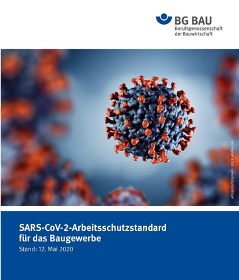 Coronavirus-Pandemie: Arbeitsschutzstandard für die Bauwirtschaft veröffentlicht