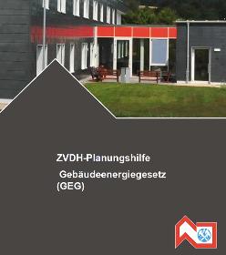 ZVDH-Planungshilfe zum Gebäudeenergiegesetz