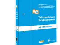 Update Tarif-und Arbeitsrecht im Dachdeckerhandwerk