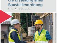 Leitfaden für die Erstellung einer Baustellenordnung überarbeitet